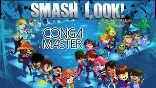 Smash Look! - Conga Master Gameplay