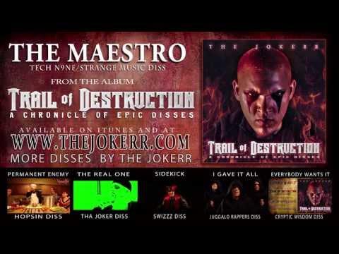 The Jokerr - The Maestro (Tech N9ne/Strange Diss)