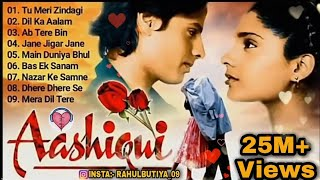 Aashiqui Movie All songs Jukebox, Evergreen Hits songs Anu Agarwal,Rahul Roy, Kumar sanu