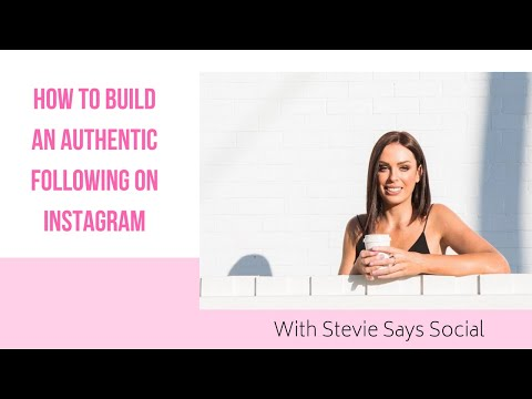 How to build an authentic following on Instagram with Stevie Dillion from Stevie Says Social