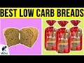 10 Best Low Carb Breads 2019
