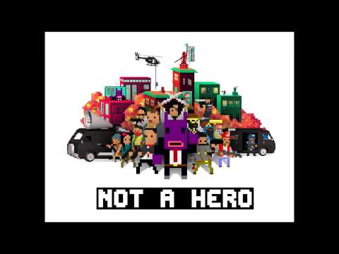 NOT A HERO Full Soundtrack