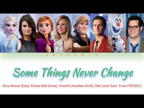 Elsa, Anna, Kristoff & Olaf – Some Things Never Change Color Coded Lyrics Video 가사 |ENG|