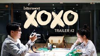 BITTERSWEET XOXO Web Series | Trailer #2 (2019)