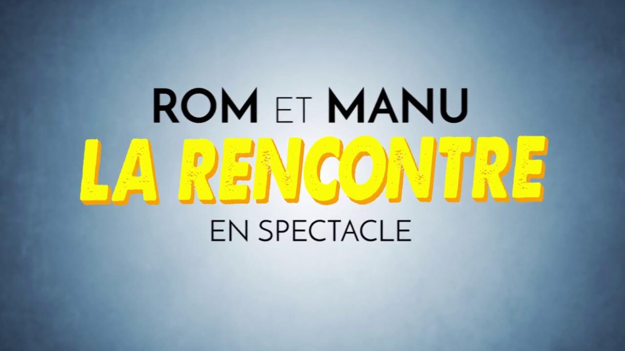 Rom et manu la rencontre [PUNIQRANDLINE-(au-dating-names.txt) 32