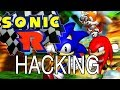 Sonic R hacking