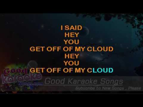 Get Off of My Cloud  - The Rolling Stones (Lyrics Karaoke) [ goodkaraokesongs.com ]