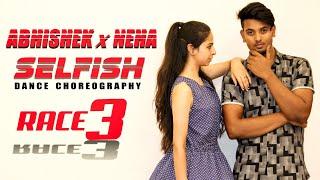 Selfish Song Race 3 | Salman Khan, Bobby, Jacqueline | Dance Choreography By Abhishek & Neha Chouhan