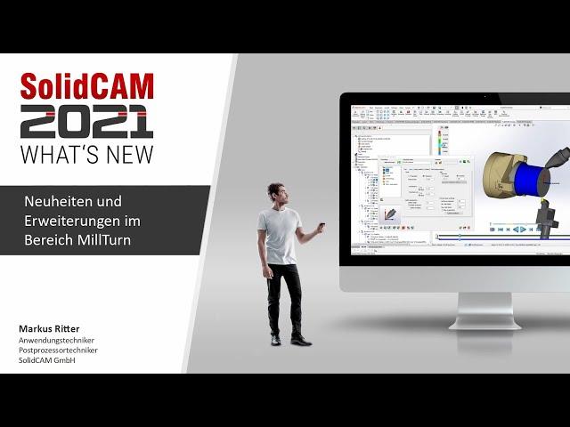 SolidCAM 2021 – What´s New – Neuheiten und Erweiterungen im Bereich MillTurn, Langdrehen