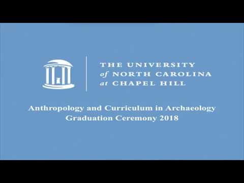 2018 UNC Anthropology and Archaeology Graduation Ceremony