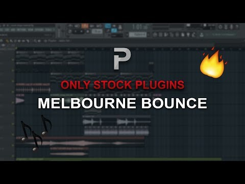 HOW TO MAKE: Melbourne Bounce with FL Stock plugins only! - FL Studio tutorial + FLP