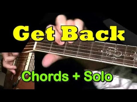 GET BACK (The Beatles): Easy Guitar Solo/Chords + TAB By GuitarNick