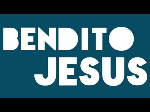 Bendito Jesus Danilo montero lyric