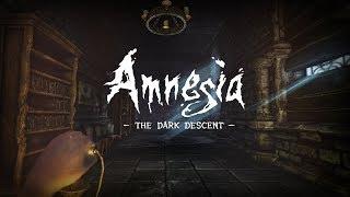 AMNESIA: THE DARK DESCENT - УЖАСЫ ЗАМКА