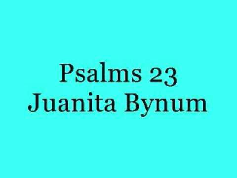 Psalms 23 - Juanita Bynum
