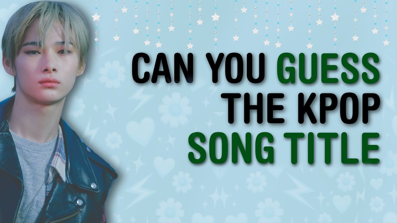 [ NEW GAME! ] GUESS THE WORD! COULD YOU GUESS THE KPOP SONG TITLE? | KPOP GAMES