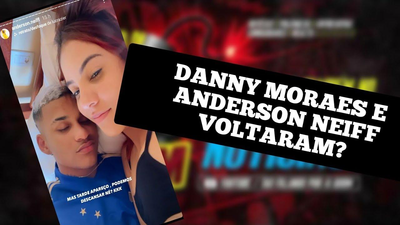 DANNY MORAES E ANDERSON NEIFF VOLTARAM?