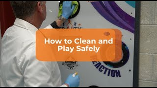How to Clean and Play Safely