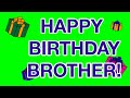 HAPPY BIRTHDAY BROTHER! birthday cards