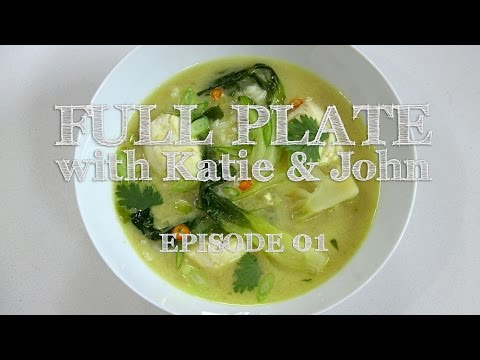 FULL PLATE with Katie & John - Series 1, E01