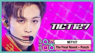 [쇼! 음악중심] 엔씨티 127 - 더 파이널 라운드 + 펀치 (NCT 127 -The Final Round + Punch) 20200523