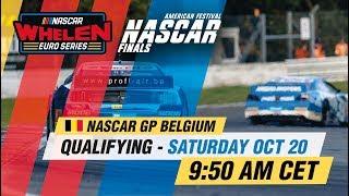 Qualifying   NASCAR GP BELGIUM 2018