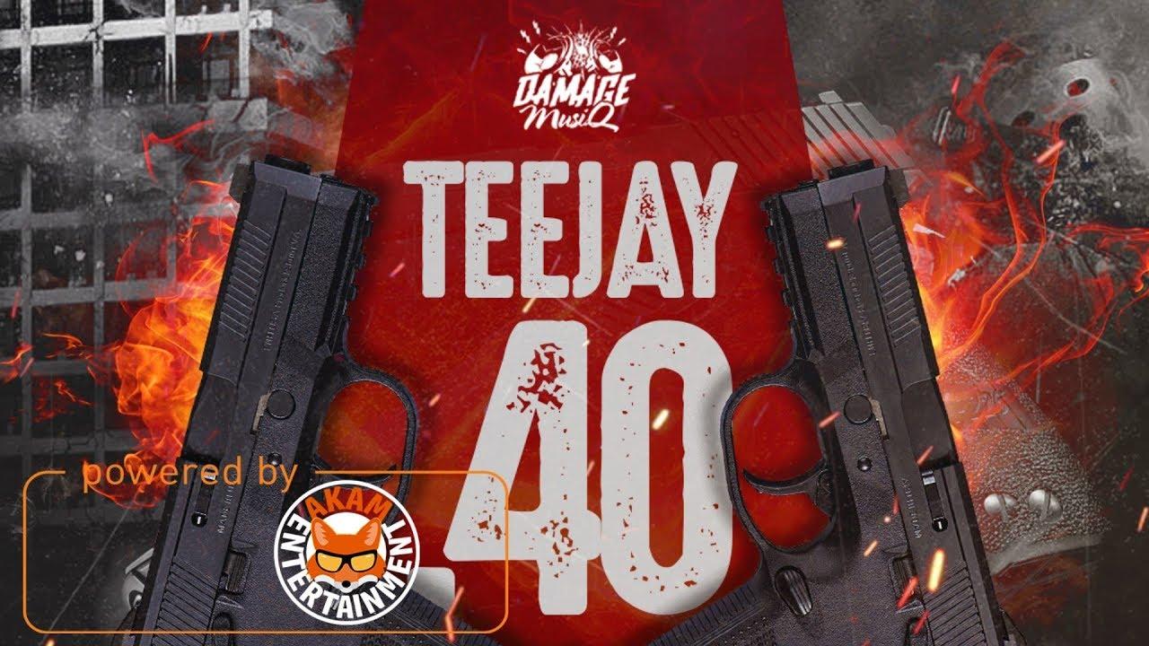TeeJay - 40 (Raw) [Holocaust Riddim] December 2017