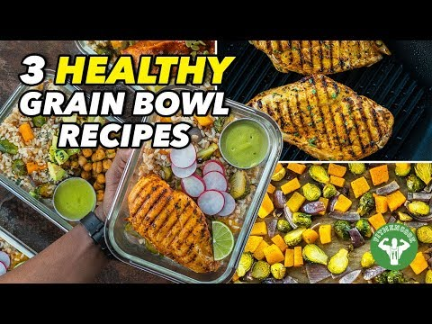 Meal Prep 3 Healthy Grain Bowl Recipes