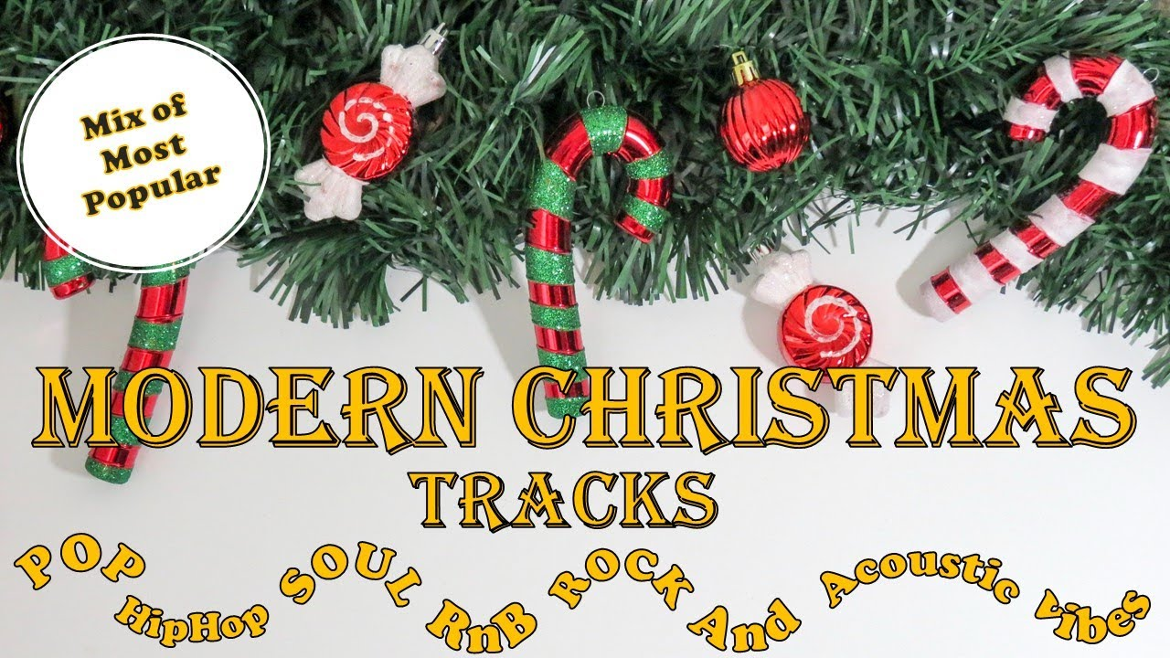 Mix Of Most Popular Modern Christmas Tracks Our Music Our Inspiration Youtube