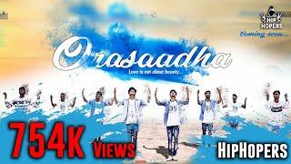 Orasaadha - Dance cover| HIP HOPERS Karaikal |7up Madras Gig|vivek-Mervin|Sony Music|WhatsApp status