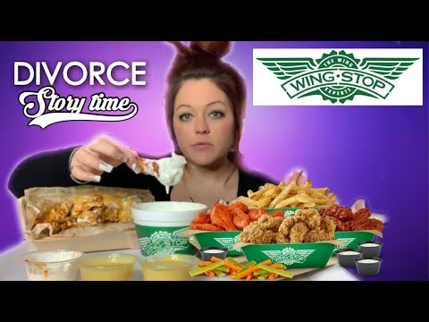 Wingstop!! Story Time! Divorce.. (Not For Kids)💋