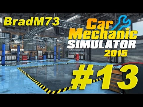 Car Mechanic Simulator 2015 - Episode 13 - Garage and Auctions!!