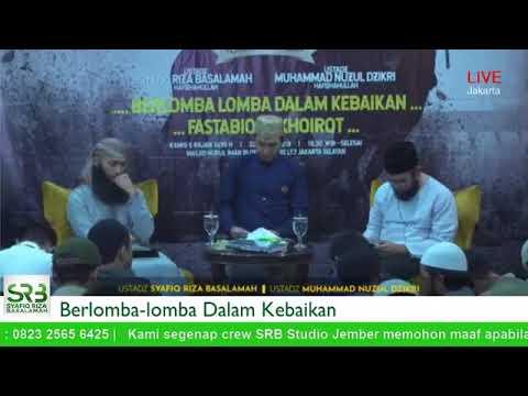 Berlomba Dalam Kebaikan - Ustadz Syafiq Riza Basalamah dan Ustadz Nuzul Zikri