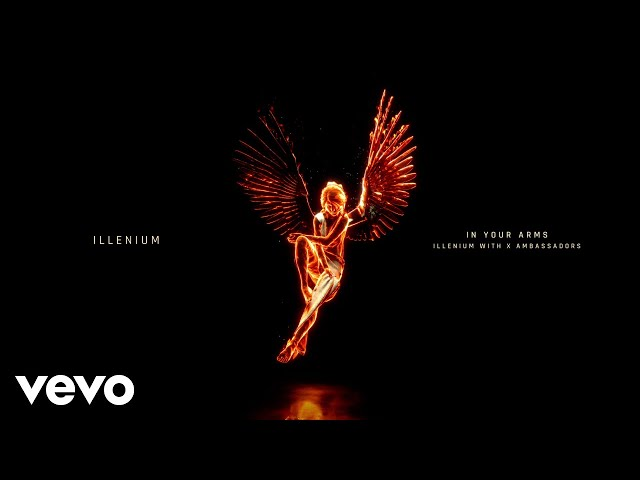 ILLENIUM, X Ambassadors - In Your Arms (Visualizer)