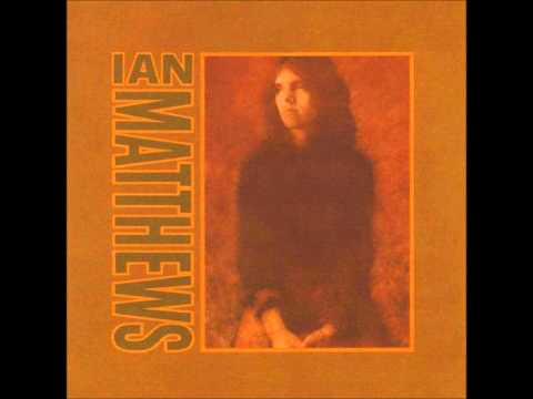 Seven Bridges Road - Ian (Iaian) Matthews