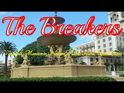 Visiting The Breakers, Vanderbilt Mansion in Newport, Rhode Island, United States