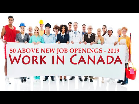 50 New Job Openings In Canada Apply Now//Latest Job Openings From Canada//How To Get Job In Canada