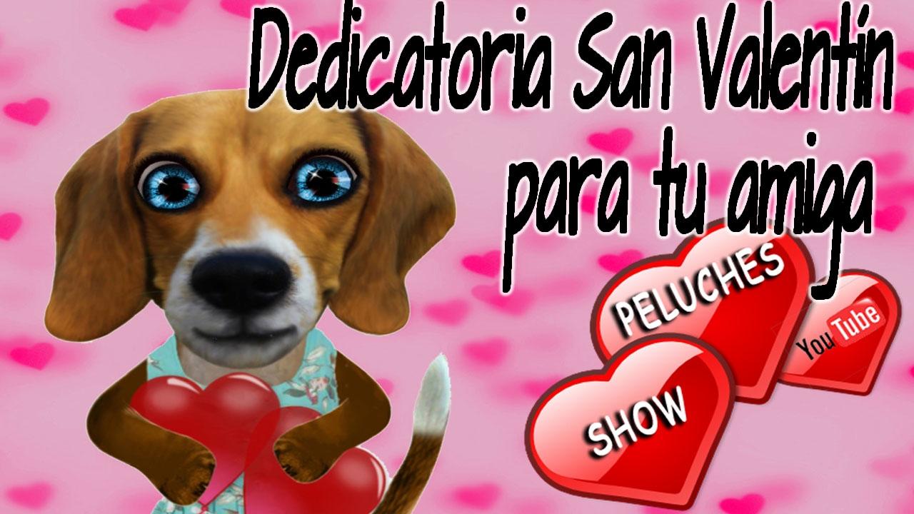 Feliz Dia De San Valentin Amiga Dedicatorias Para Mejor Amiga Frases Bonitas Para Una Amiga