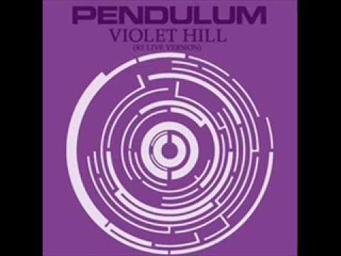 Pendulum - Violet Hill