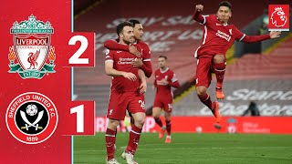 Highlights: Liverpool 2-1 Sheff Utd | Firmino and Jota seal comeback at Anfield