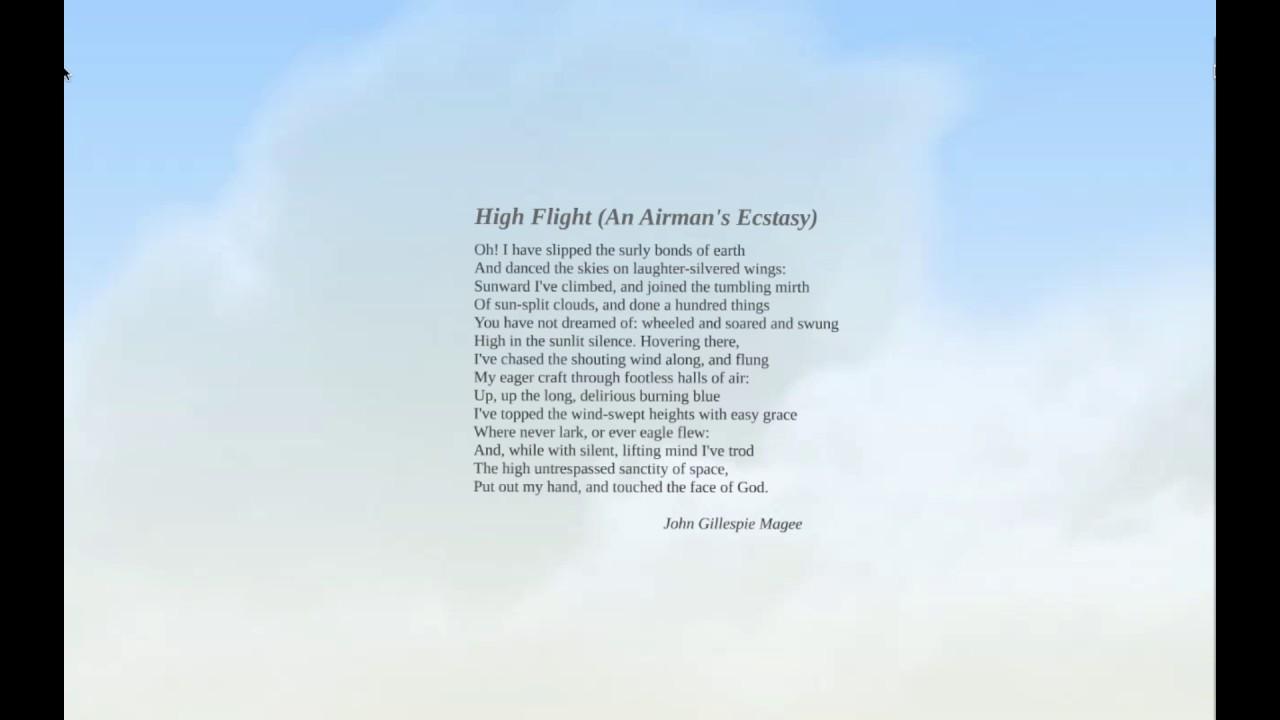 High Flight An Airmans Ecstasy By John Gillespie Magee
