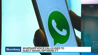 WhatsApp Voice Calls Used to Inject Israeli Spyware on to Phones: FT