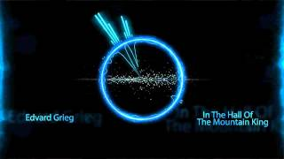 Edvard Grieg - In The Hall Of The Mountain King (Dubstep By DUB GENIE)