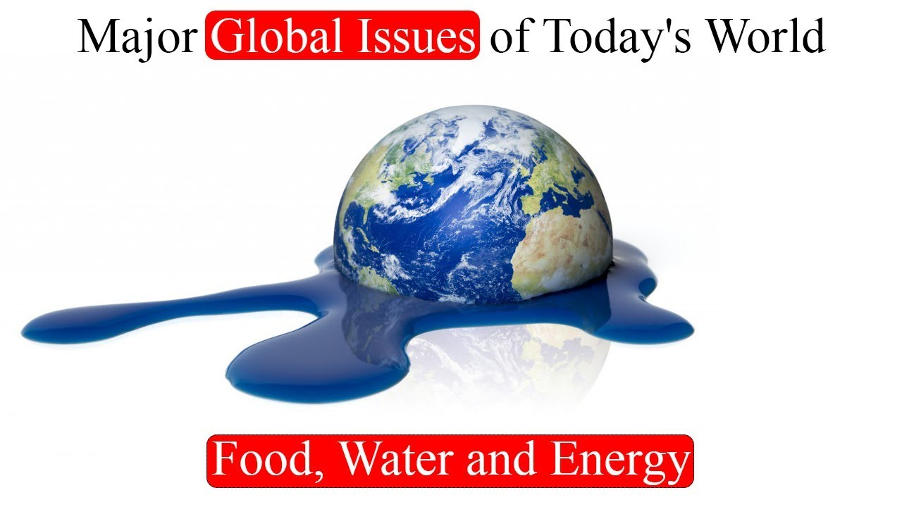 World Problems Major Global Issues Of Today S World Food