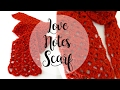 How To Crochet the Love Notes Scarf, Episode 162