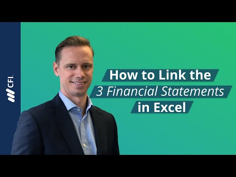 Link the 3 Financial Statements in Excel - Tutorial | Corporate Finance Institute