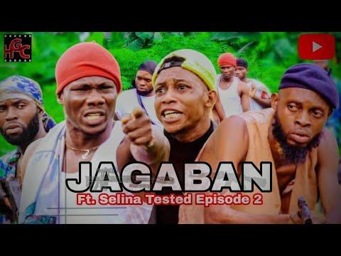Download JAGABAN Ft. SELINA TESTED Episode 2