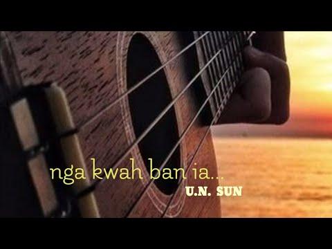 Nga kwah ban ia...~ Un sun