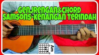 Kunci gitar (SAMSONS-KENANGAN TERINDAH) Genjrengan
