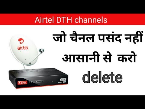How To Remove One Channel From Airtel Digital Tv ||  Airtel Dish Se Kush Channels Kaise Delete Kare
